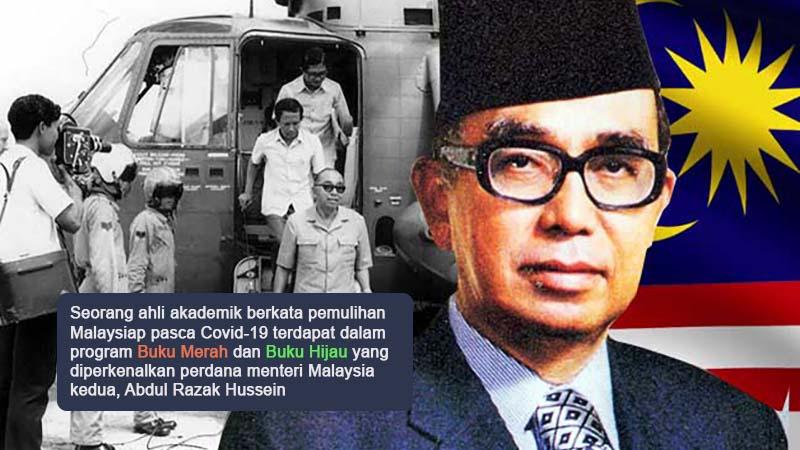 Pendekatan Buku Merah dan Hijau Tun Razak untuk kejayaan pemulihan pasca Covid
