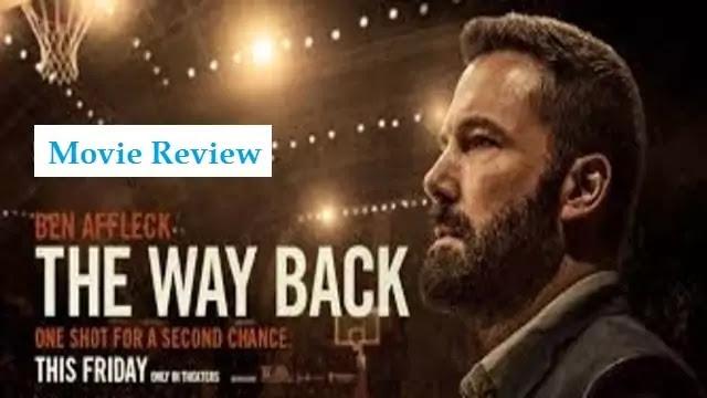 The way back movie review of Ben Affleck Hollywood film - Uslis