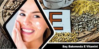 Saç Bakımında E Vitamini