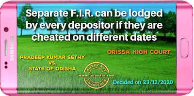 Separate F.I.R. can be lodged by every depositor if they are cheated on different dates