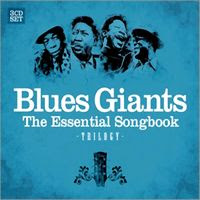 Blues Giants - The Essential Songbook (2007)