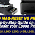Step by Step Guide on How to Reset your Epson Printer