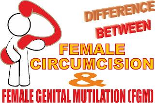 50 Difference between Female Circumcision and Female Genital Mutilation (FGM). EradicateHIV. Eradicate HIV