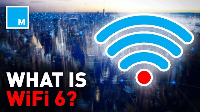 What is WiFI 6 ?