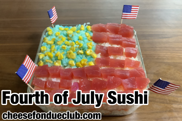 4th of July Sushi