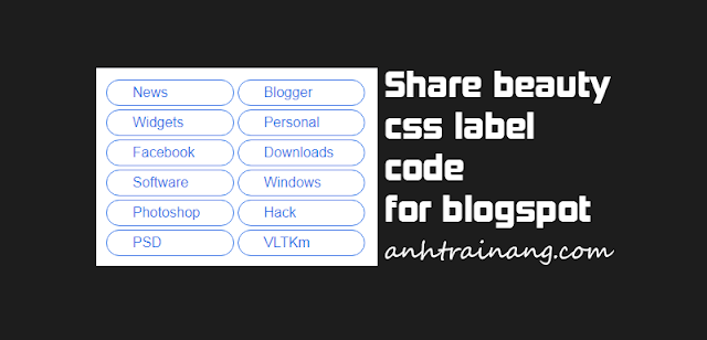 Share beauty css label code for blogspot