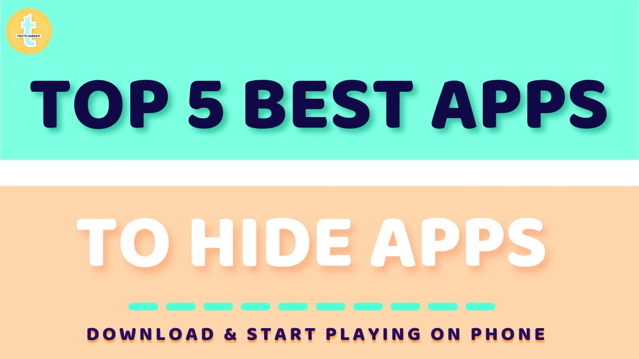 Top 5 Best Apps To Hide Apps (Android/iPhone) 2021