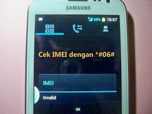 Cara Mengembalikan IMEI Android Yang Tidak Valid