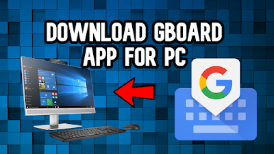 Gboard for PC Download