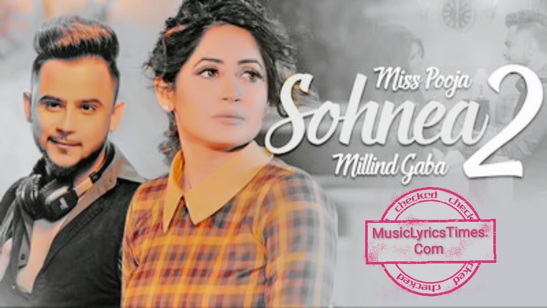 Sohnea 2 Lyrics – Millind Gaba