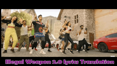 Illegal Weapon 2.0 lyrics Translation [ Hindi ] - Street Dancer 3D [ 2020 ] | Varun D, Shraddha K | Hindi