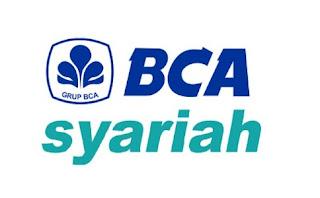 Lowongan Kerja Bank BCA Syariah Tahun 2018 Lulusan SMA SMK D3 S1 Semua Jurusan - Chanelkerja.com