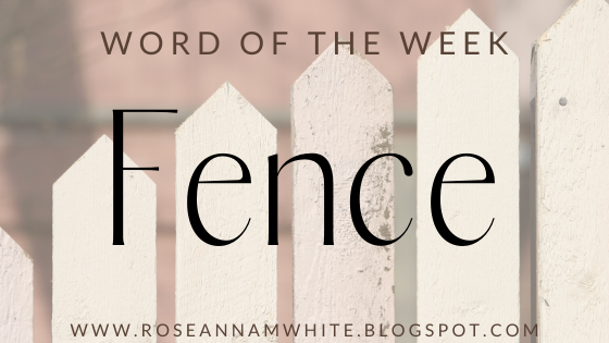 Word of the Week – Fence