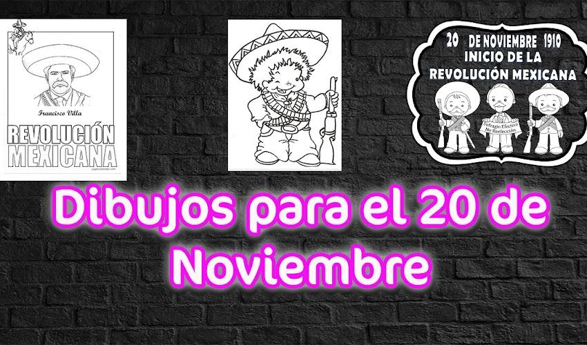 Dibujos para el 20 de Noviembre