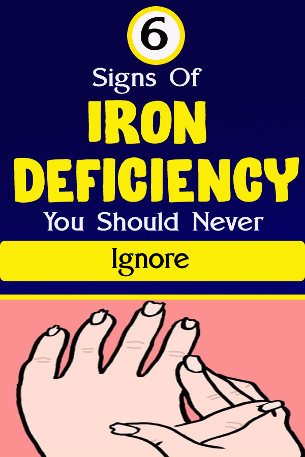 6 Signs Of Iron Deficiency You Should Never Ignore