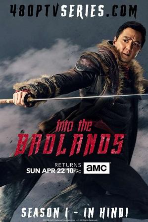 Into the Badlands Season 1 Full Hindi Dual Audio Download 720p [450MB]