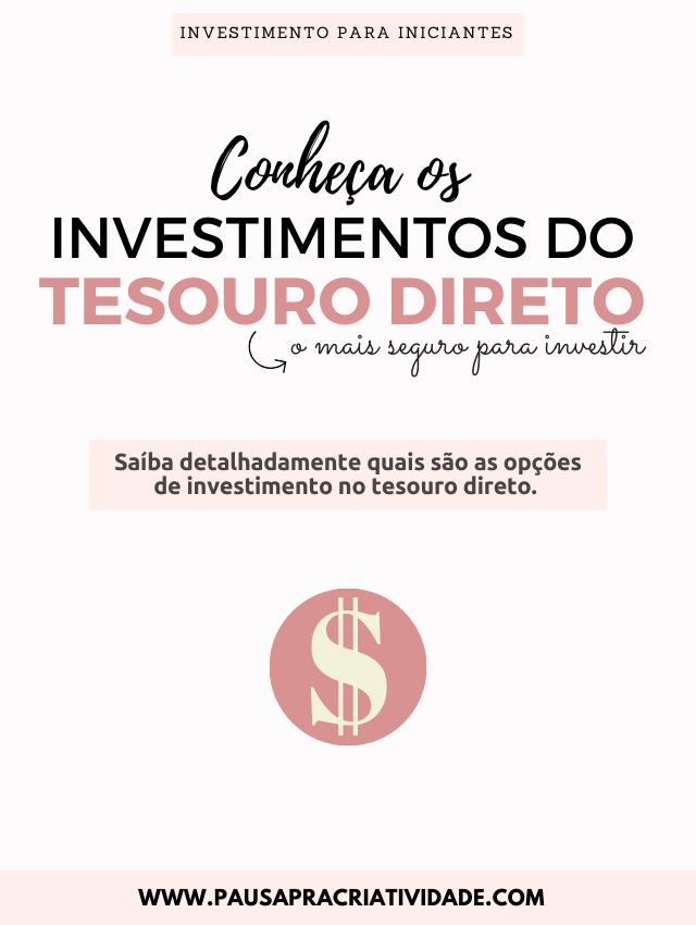Conheça os investimentos do tesouro direto