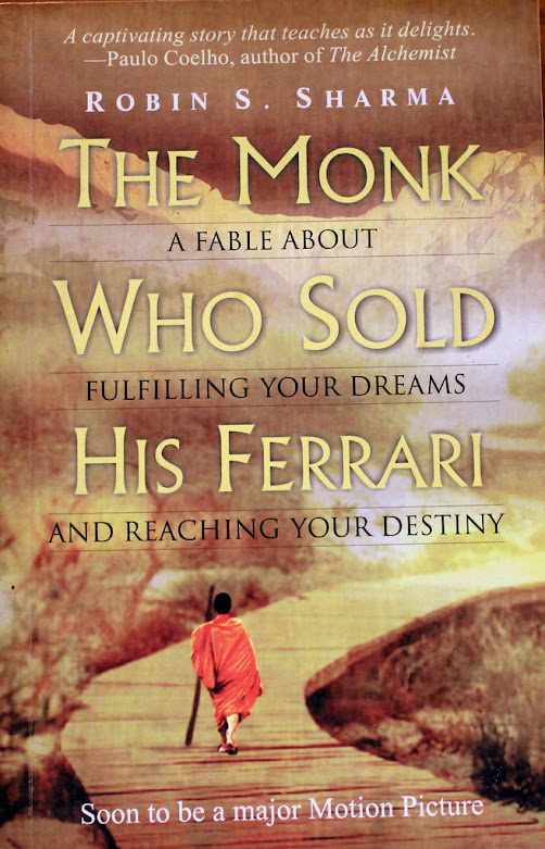 Monk Who Sold His Ferrari Quotes, Monk Who Sold His Ferrari Summary, Summary of Monk Who Sold His Ferrari, The Monk Who Sold His Ferrari Lessons