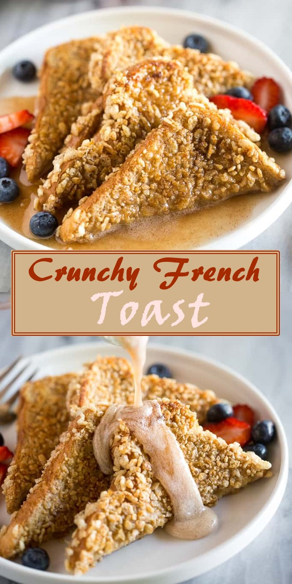 Crunchy French Toast #breakfastideas