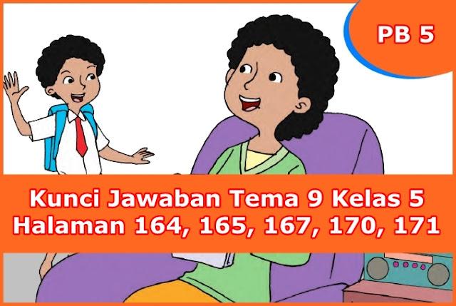 Kunci Jawaban Halaman 164, 165, 167, 170, 171 Kelas 5 Tema ...