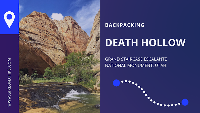 Backpacking Death Hollow, Escalante, Grand Staircase Escalante National Monument
