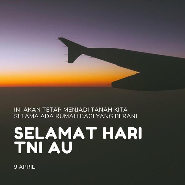 Kata-kata Bijak Hari TNI AU Terbaru 2020