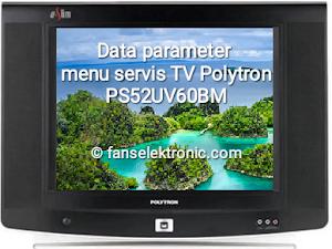 Menu servis data parameter tv polytron