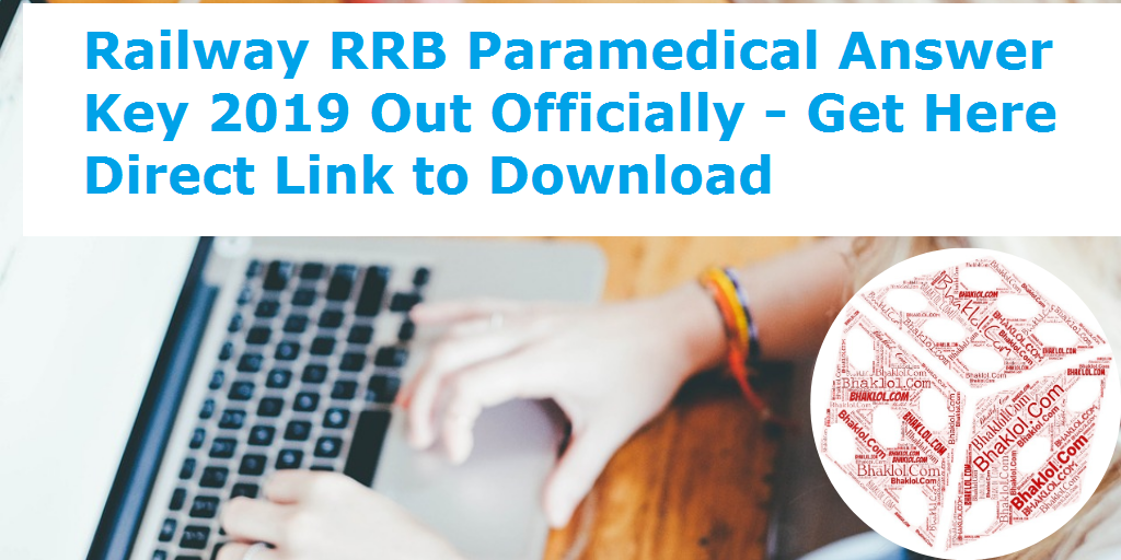 Railway RRB Paramedical Answer Key 2019 Out Officially - Get Here