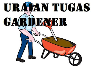 Uraian Tugas Gardener