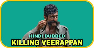 Killing Veerappan Hindi Dubbed Movie