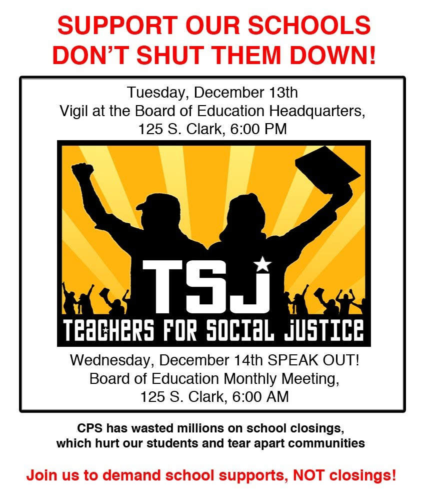 Teachers For Social Justice: Call to Action: Fight CPS School Closings!