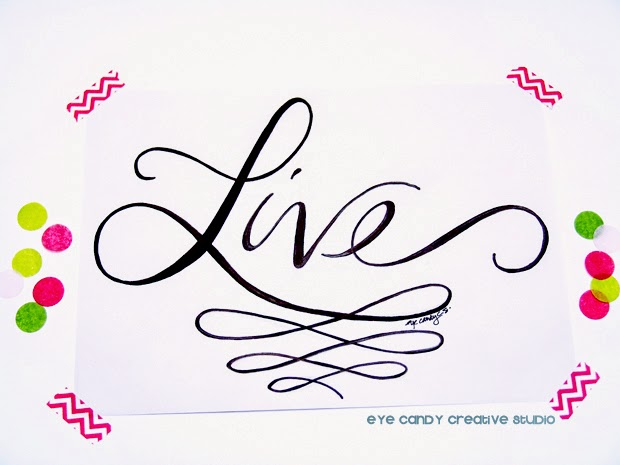 live, hand lettered custom art, hand lettering, #OLW, one little word, pink and green confetti
