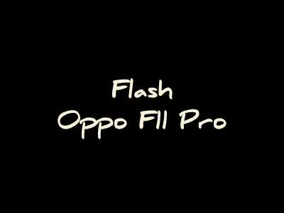 Flash Oppo F11 Pro