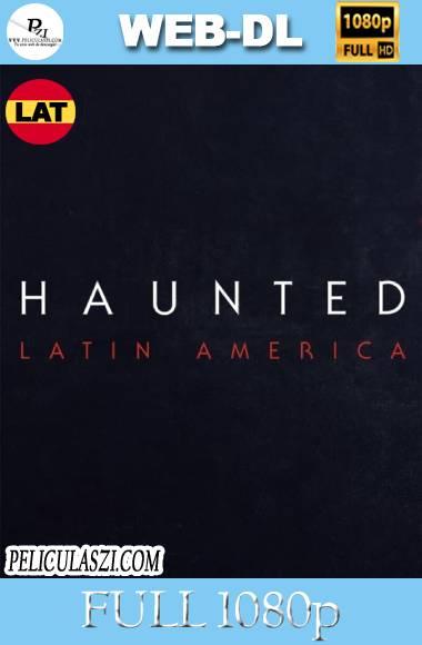 Haunted: Latinoamérca (2021) Full HD NF WEB-DL 1080p Latino VIP