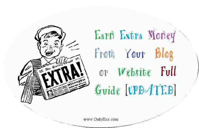 earn-extra-money-from-blog-website-earning-trick-onlyhax