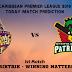 TRINBAGO KNIGHT RIDERS VS ST KITTS NEVIS PATRIOTS 1ST T20 PREDICTION