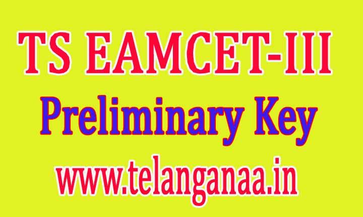 TS Eamcet Telangana TS EAMCET III 2016 Preliminary Key