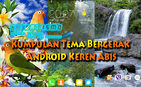 Download Tema Bergerak di Android