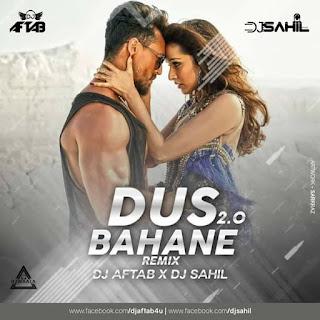 DUS BAHANE 2.0 - REMIX - DJ AFTAB X DJ SAHIL