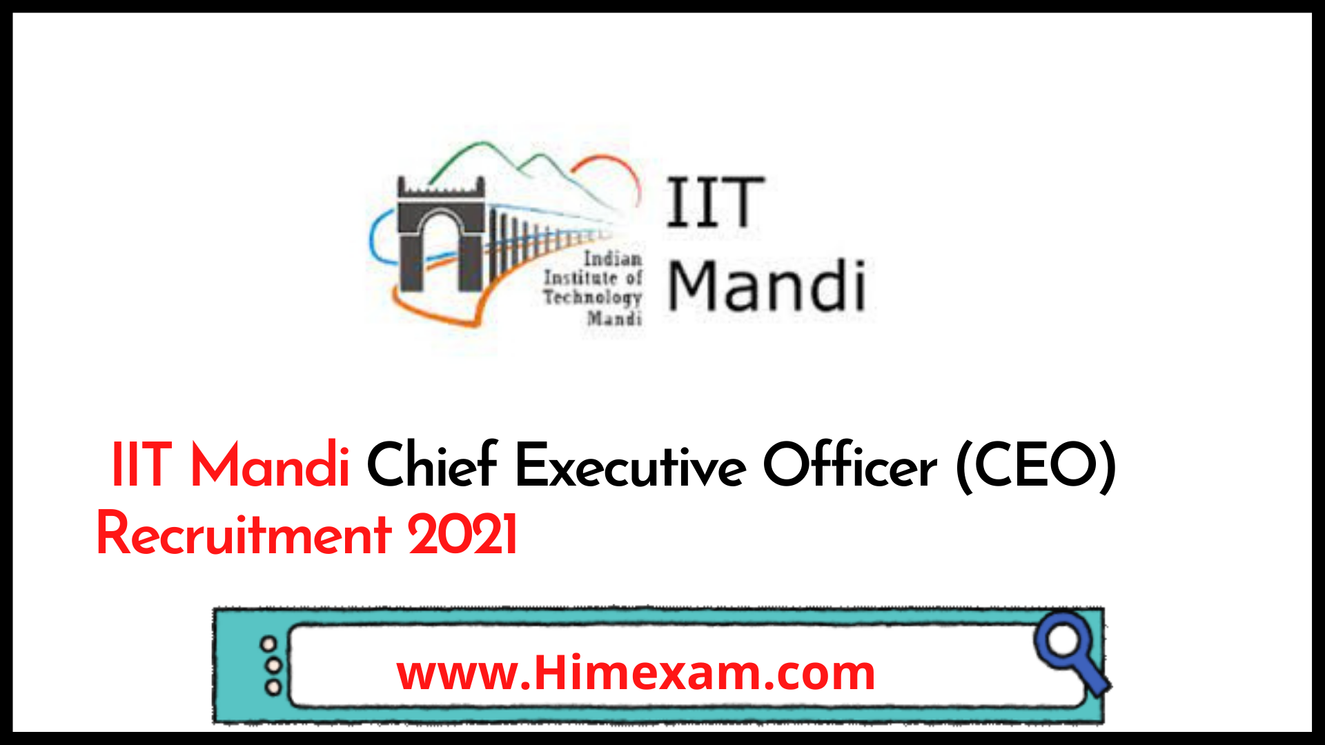 IIT Mandi Chief Executive Officer (CEO) Recruitment 2021