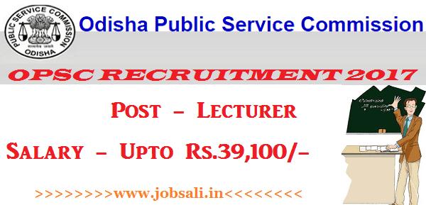 Odisha PSC 2017, Lecturer jobs in Odisha, Govt jobs in Odisha