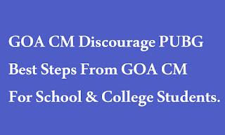 GOA CM Discourage PUBG