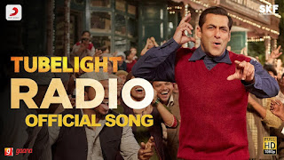 Radio Tubelight Lyrics,  Radio Lyrics, Tubelight Salman Khan, Radio Song Lyrics, Radio Tubelight Movie Song, Tubelight Radio Song Lyrics, Salman Khan Radio Lyrics, Radio Salman Khan