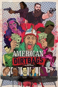 Watch American Dirtbags Online Free in HD