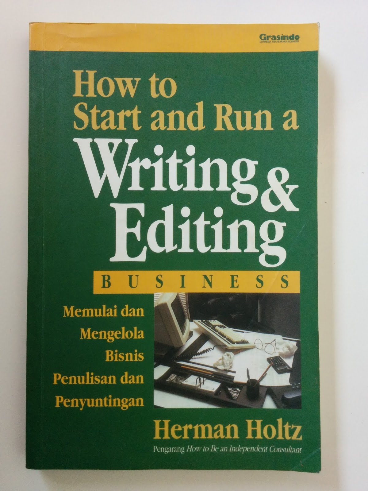 Buku Import How to Start and Run a Writing & Editing Business