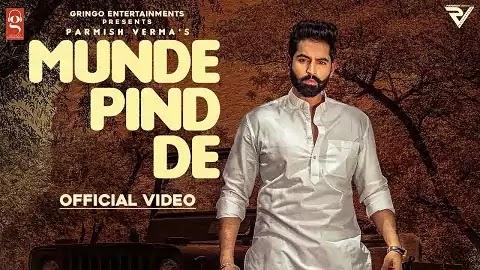 Munde Pind De Lyrics in Punjabi | Parmish Verma