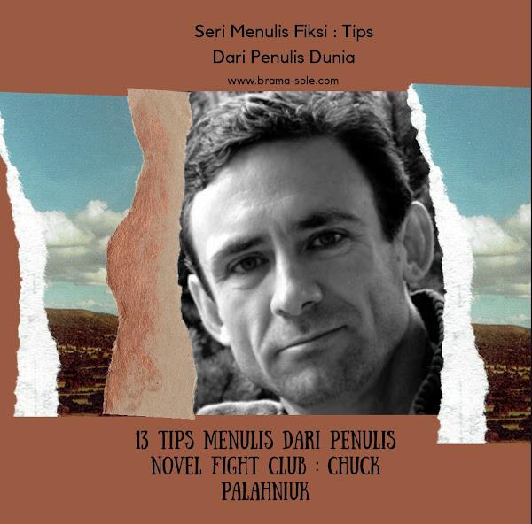 13 Tips Nulis Dari Chuck Palahniuk Penulis Novel Fight Club Yang Sudah Difilmkan