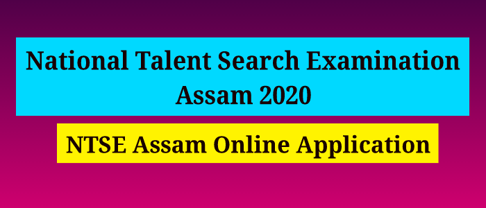 National Talent Search Examination, Assam 2020: