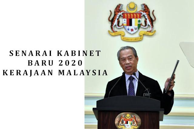 senarai kabinet baharu 2020, senarai menteri dan timbalan menteri baru 2020, keunikan kabinet baru 2020, pm umum senarai kabinet baru 2020,