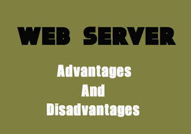 5 Advantages and Disadvantages of Web Server | Drawbacks & Benefits of Web Server